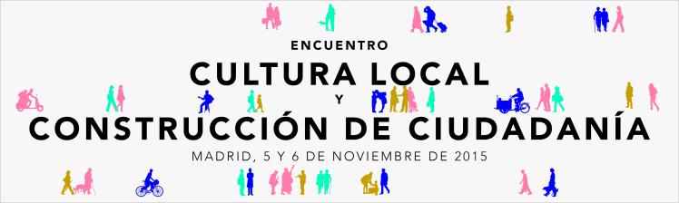Encuentro Cultura Local y Construcción de Ciudadanía